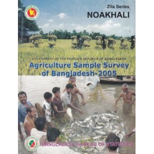 Agricultural Sample Survey of Bangladesh-2005: Noakhali District