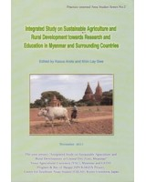 Integrated Study on Sustainable Argiculture and Rural Development towards Research and Education in Myanmar and Surrounding Countries