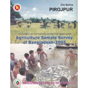 Agricultural Sample Survey of Bangladesh-2005: Pirojpur District