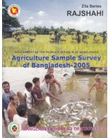Agricultural Sample Survey of Bangladesh-2005: Rajshahi District