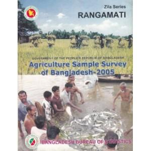 Agricultural Sample Survey of Bangladesh-2005: Rangamati District