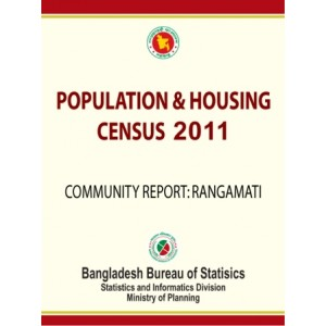 Bangladesh Population and Housing Census 2011, Community Report: Rangamati