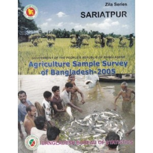 Agricultural Sample Survey of Bangladesh-2005: Shariatpur District