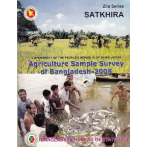 Agricultural Sample Survey of Bangladesh-2005: Satkhira District