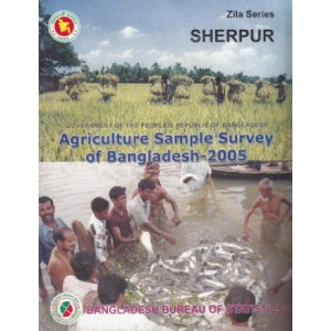 Agricultural Sample Survey of Bangladesh-2005: Sherpur District
