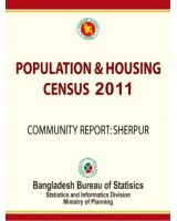Bangladesh Population and Housing Census 2011, Community Report: Sherpur