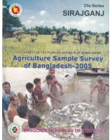 Agricultural Sample Survey of Bangladesh-2005: Sirajgang District