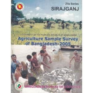 Agricultural Sample Survey of Bangladesh-2005: Sirajgang District
