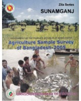 Agricultural Sample Survey of Bangladesh-2005: Sunamganj District