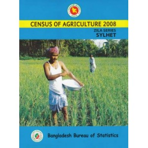 Census of Agricultural- 2008, Zila Series: Sylhet District