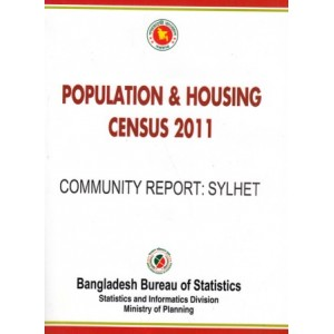 Bangladesh Population and Housing Census 2011, Community Report: Sylhet District