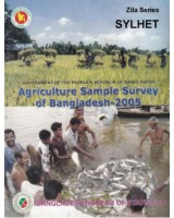 Agricultural Sample Survey of Bangladesh-2005: Sylhet District