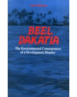 Beel Dakatia: The Environmental Consequences of a Development